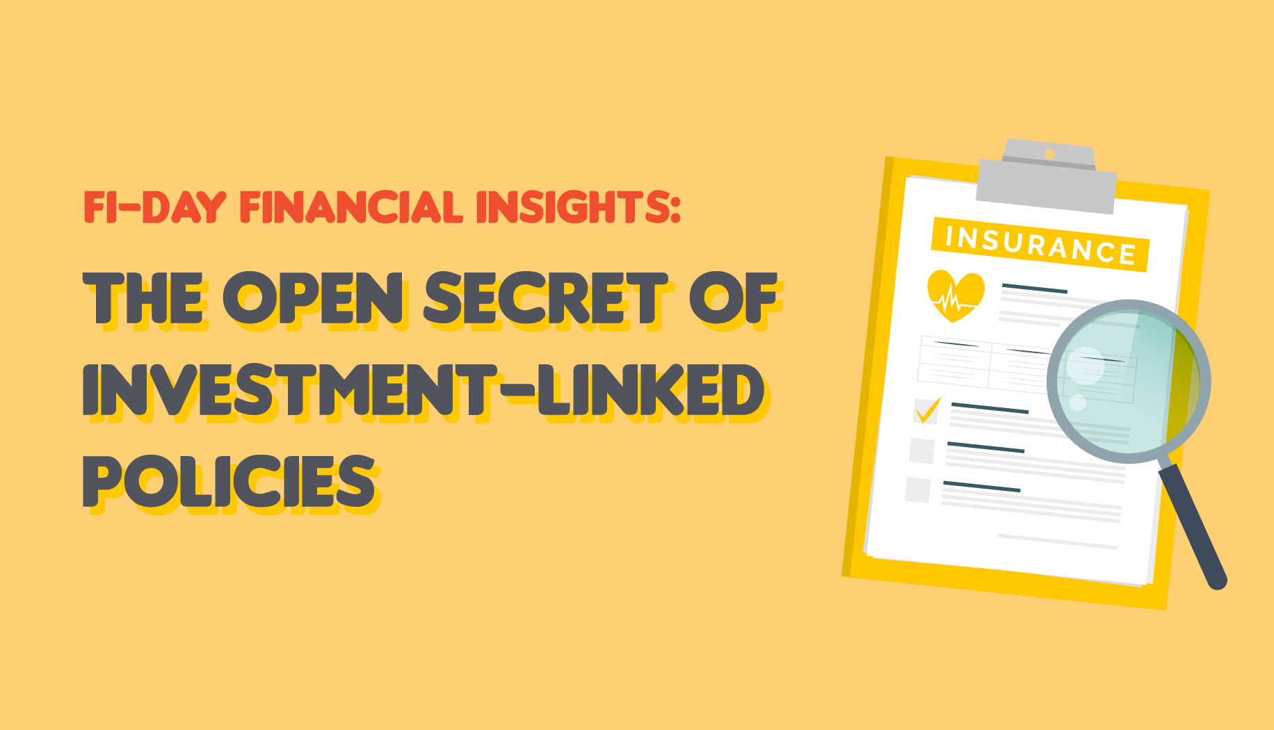 The Open Secret of Investment-Linked Policies