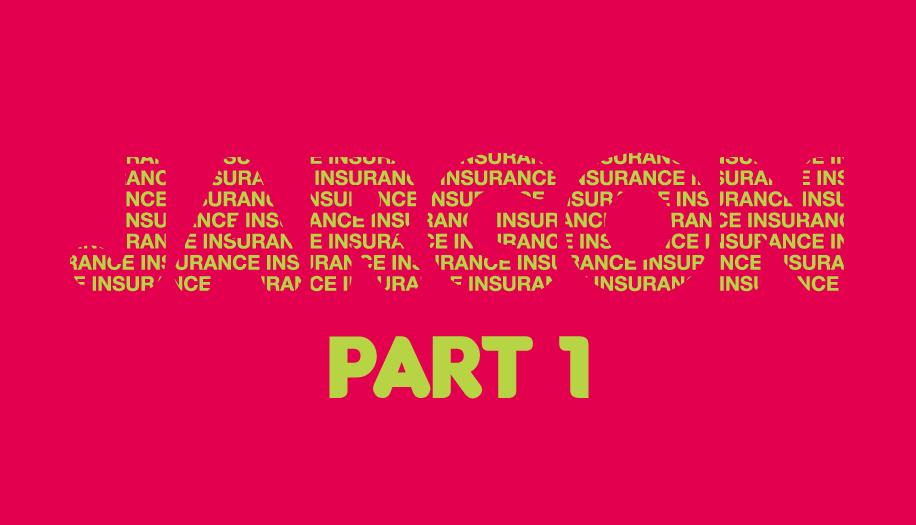 Insurance Jargon Part 1